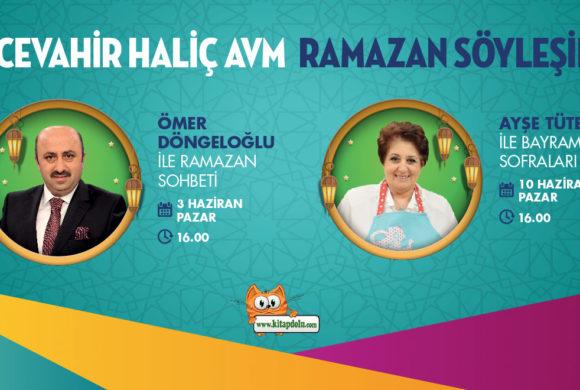 Biz Cevahir Haliç AVM'de Ramazan Söyleşileri