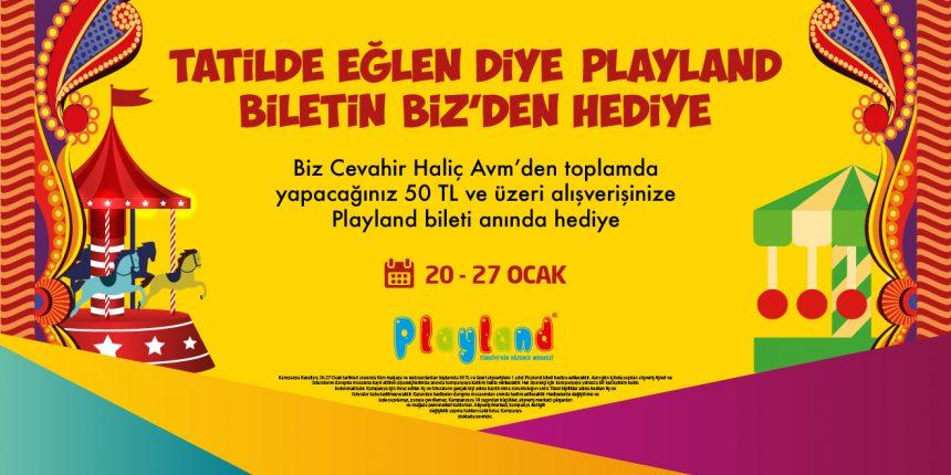 Tatilde eğlen diye Playland Biletin Biz'den Hediye